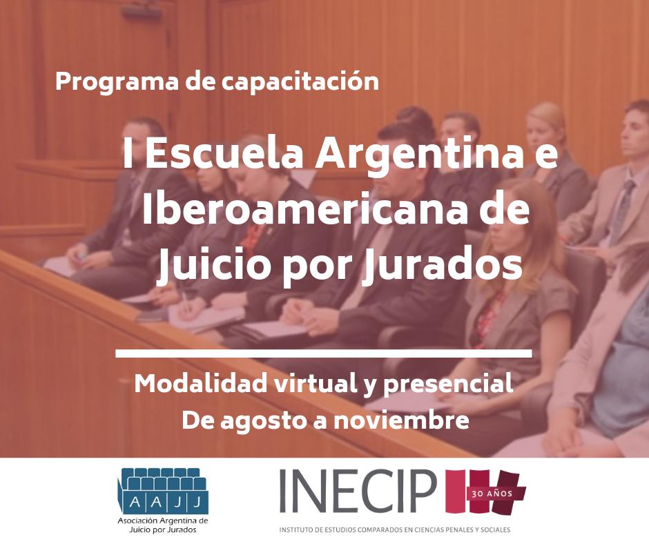 I Escuela Argentina e Iberoamericana de Juicio por Jurados